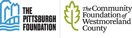 The Pittsburgh Foundation, and The Community Foundation of Westmoreland County